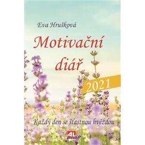 Motivační diář 2021 - Eva Hrušková