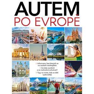 Autem po Evropě - Pavel Šmejkal, Dagmar Garciová, Jan Kukrál, Pavel Polcar, Václav Roman