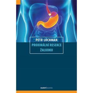 Proximální resekce žaludku - Petr Lochman