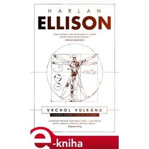 Vrchol vulkánu - Harlan Ellison