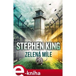 Zelená míle - Stephen King e-kniha