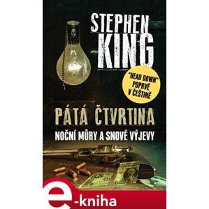 Pátá čtvrtina. Noční můry a snové výjevy - Stephen King