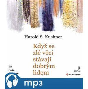 Když se zlé věci stávají dobrým lidem, mp3 - Harold S. Kushner