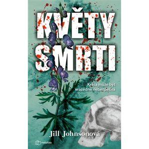 Květy smrti - Jil Johnsonová