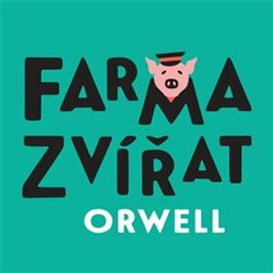 Farma zvířat, CD - George Orwell