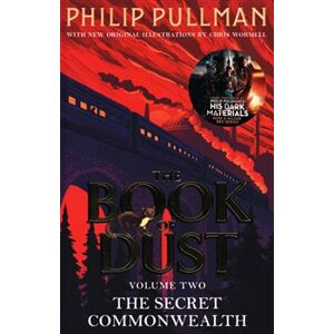 The Secret Commonwealth. The Book of Dust Volume Two - Philip Pullman